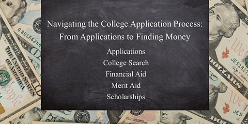 Navigating the College Application Process: From Application to  Finding Money