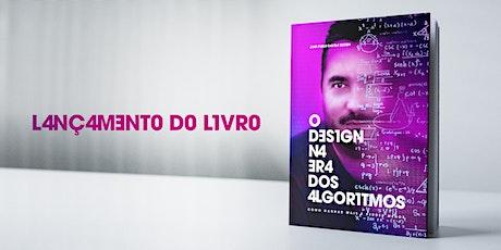 Pré Lançamento do livro O DESIGN NA ERA DOS ALGORITMOS ingressos