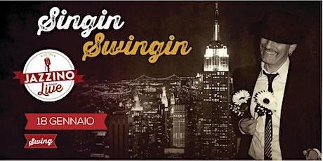 Singin' 'n' Swingin' - Live at Jazzino biglietti