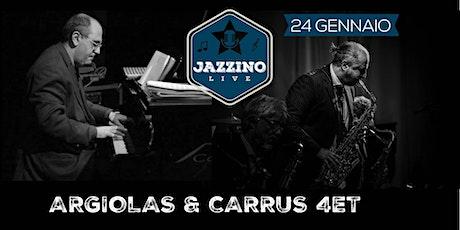 Argiolas & Carrus Quartet - Live at Jazzino biglietti