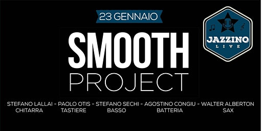 Smooth Project - Live at Jazzino