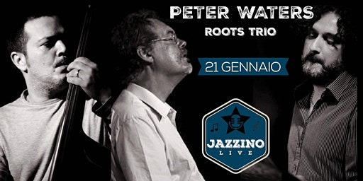 "Peter Waters Roots Trio ""Miles Around Miles"" - Live at Jazzino"
