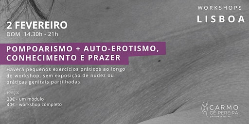 Lisboa: Pompoarismo e Auto-Erotismo, Conhecimento e Prazer