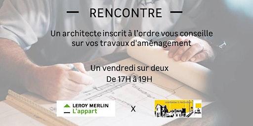 Un architecte inscrit à l'ordre vous conseille dans vos travaux