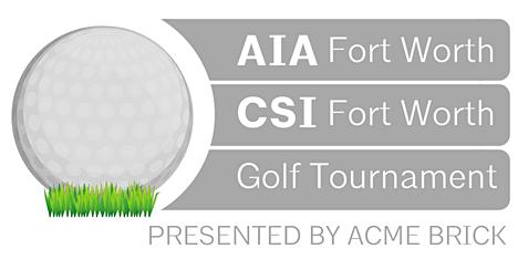 2020 AIA/CSI FW ACME BRICK GOLF TOURNAMENT April 17!