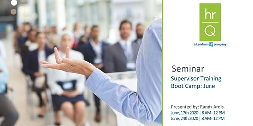 Supervisory Training Boot Camp (Quarter 2)