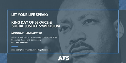 LET YOUR LIFE SPEAK: KING DAY OF SERVICE AND SOCIAL JUSTICE SYMPOSIUM