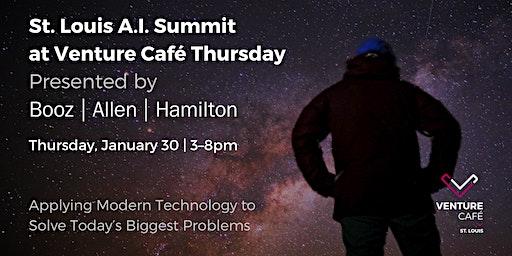 AI Summit at Venture Café Thursday presented by Booz Allen Hamilton