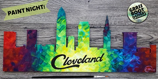 Colorful Cleveland Skyline! Paint Night