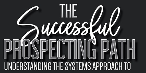 The Successful Prospecting Path