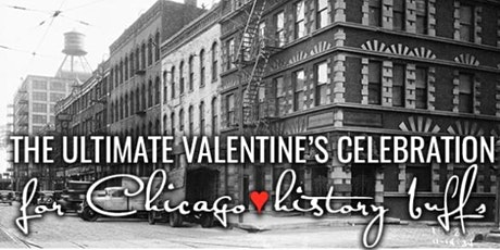 The Ultimate Valentine's Celebration For Chicago History Buffs tickets
