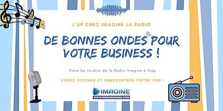 #2 L'UP chez Imagine La Radio : Venez pitcher et enregistrer votre pub ! billets