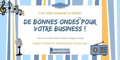 #2 L'UP chez Imagine La Radio : Venez pitcher et enregistrer votre pub !
