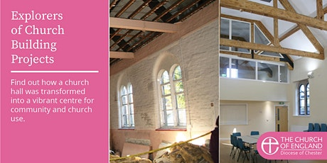 Explorers of Church Building Projects:  St John's Community Centre tickets