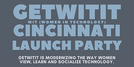 getWITit Cincinnati Launch Party tickets