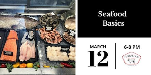 Seafood Basics Class