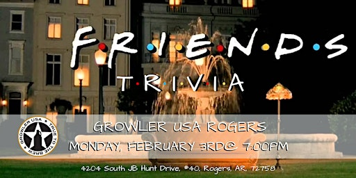 Friends Trivia at Growler USA Rogers