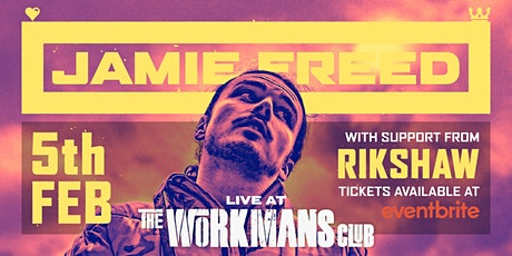 JAMIE FREED Live at The Workman's Club tickets