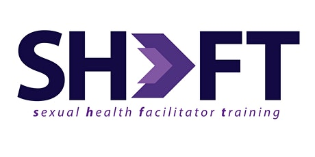Sexual Health Facilitator Training (SHiFT) tickets