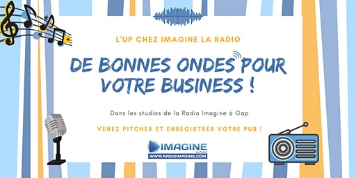#5 L'UP chez Imagine La Radio : Venez pitcher et enregistrer votre pub !