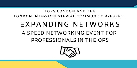 Expanding Networks: Speed Networking for Professionals in the OPS tickets