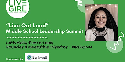 Live Out Loud Middle School Summit