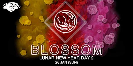 BLOSSOM - LUNAR NEW YEAR DAY 2 tickets