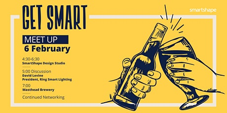 Get Smart Meet Up with Ring Smart Lighting President David Levine tickets