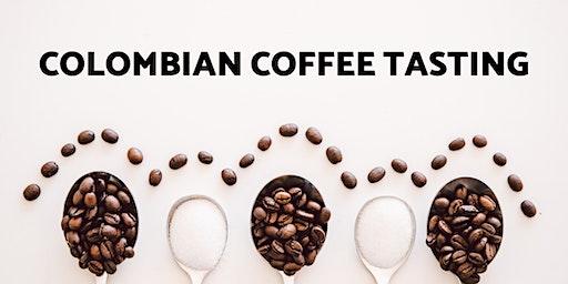 Colombian Coffee Tasting