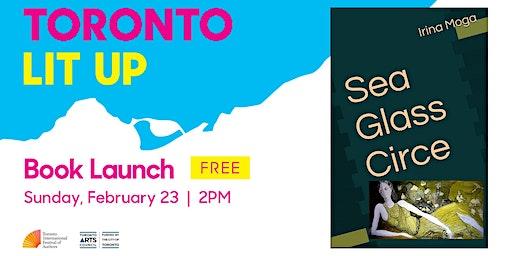 Toronto Lit Up: Sea Glass Circe