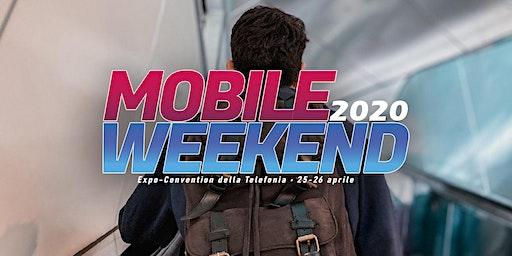 Mobile Weekend 2020 - ExpoConvention della telefonia