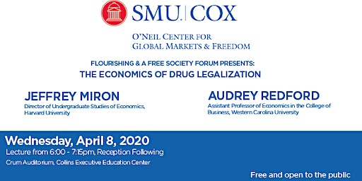 Flourishing & A Free Society Forum Presents: The Economics of Drug Legalization