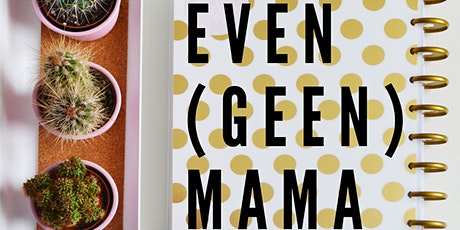 Workshop: Even (geen) mama! tickets