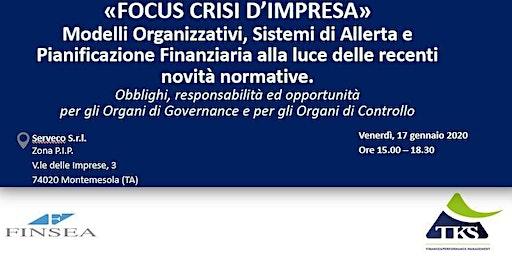 «FOCUS CRISI D'IMPRESA» - Modelli Organizzativi e Sistemi di Allerta