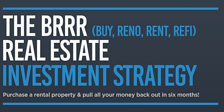 The BRRR Real Estate Investment Strategy tickets