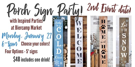 2nd Event! Porch Sign Sip & Paint Party!