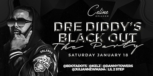 Dre Diddy's Black Out Party (all black party)