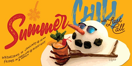 Summer Chill with Last Call tickets