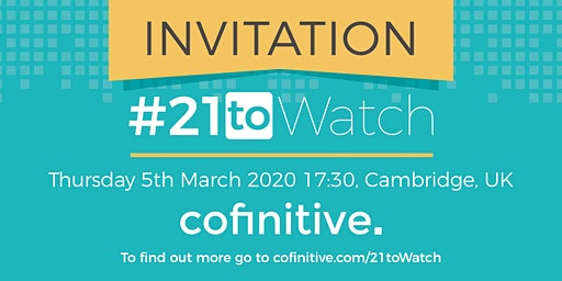 cofinitive's #21toWatch Top21 Announcement Event
