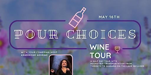 Pour Choices Wine Tour - Spring