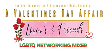 LGBTQ Lover's &  Friends Valentines Day Experience! tickets