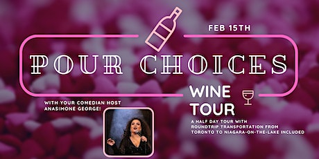 Pour Choices: Wine Tour - Valentines Edition tickets