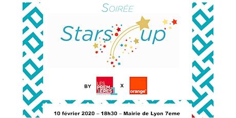 Soirée Stars'Up by Les Premières AURA x Orange billets