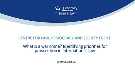 What is a war crime? Identifying priorities for prosecution in International Law tickets