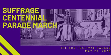 Suffragist Marchers @ IPL 500 Festival Parade tickets