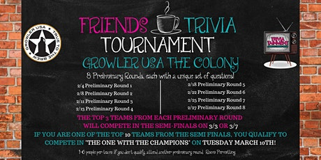 Friends Trivia Tournament: Preliminary Round 5 at Growler USA The Colony tickets