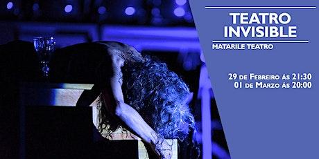 TEATRO INVISIBLE de Matarile Teatro na Sala Ártika entradas