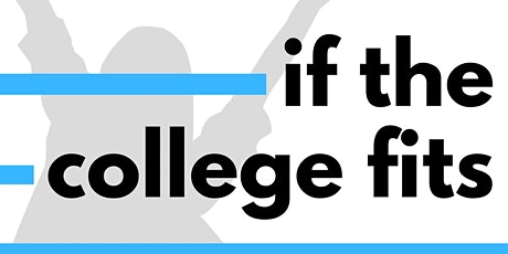 If the College Fits - a presentation by Challenge Success tickets