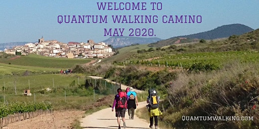 14 Days Quantum Walking on the Camino de Santiago in Spain. May 2020