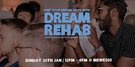 Dream Rehab Jan 2020 tickets